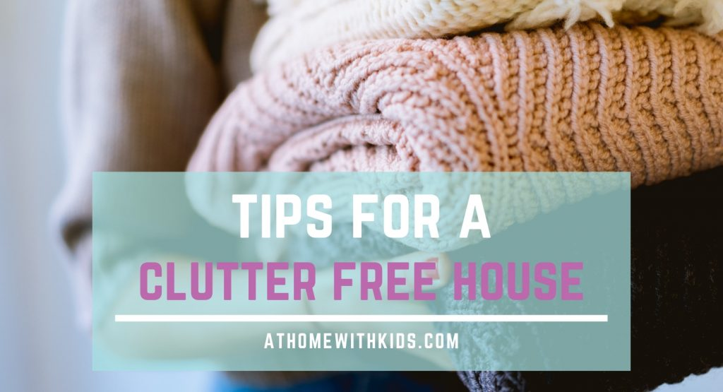 tips for a clutter free house