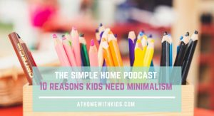 benefits of simple living for kids