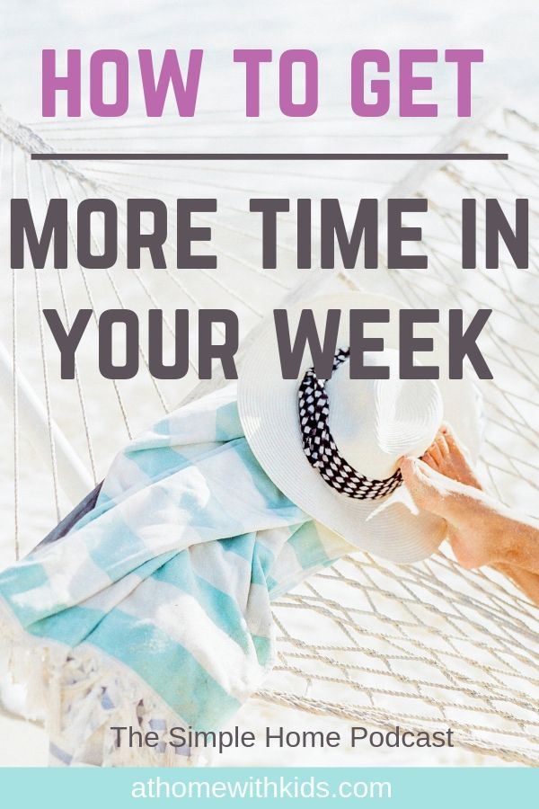 how to get more time in your week