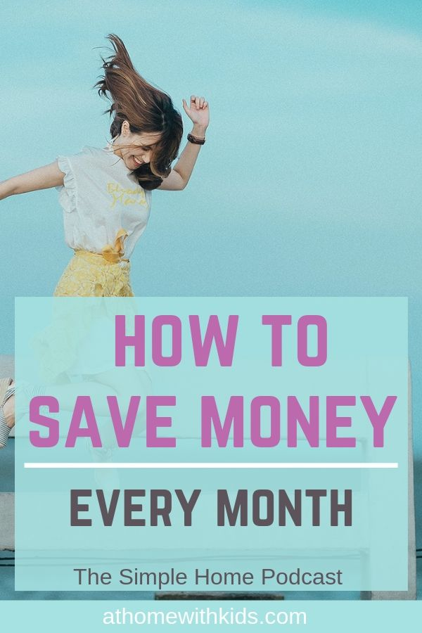 how to save money every month