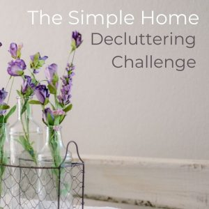 the simple home decluttering challenge