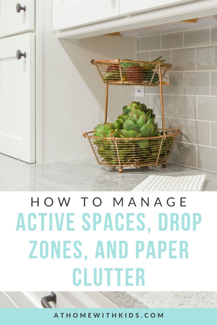 active spaces, drop zones, and paper clutter